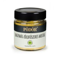 Pödör Hagymás-zöldfűszeres mustár